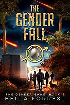 The Gender Game 5: The Gender Fall by [Forrest, Bella]