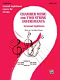 Chamber Music for Two String Instruments, Bk 2: Piano Acc.