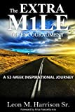 Book cover image for The Extra M1le of Encouragement