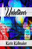 Unbeliever: Love is Magic is Love