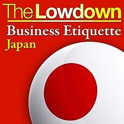The Lowdown: Business Etiquette - Japan