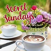 Secret Sundays: The Fat Fridays Group, Volume 3 | Judith Keim