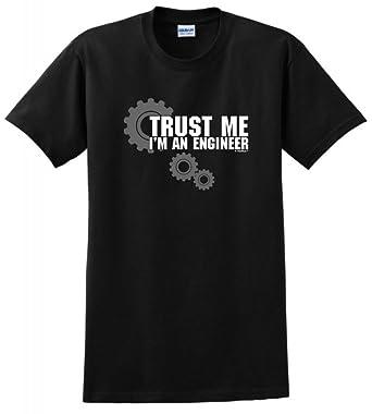 e278bc99 Amazon.com: Trust Me I'm An Engineer T-Shirt: Clothing