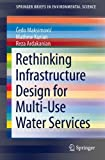 Rethinking Infrastructure Design for Multi-Use Water Services, Maksimovi, edo and Kurian, Mathew, 3319062743
