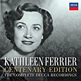 Kathleen Ferrier - Centenary Edition