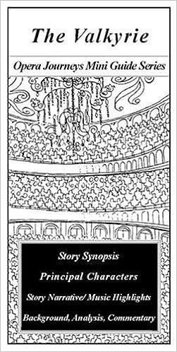 The Valkyrie (Die Walkure) (Opera Journeys Mini Guide Series)