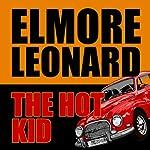 The Hot Kid | Elmore Leonard