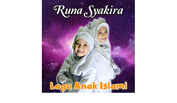 Lagu Anak Islami By Runa Syahira On Amazon Music