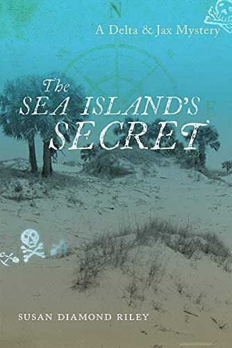 - The Sea Island's Secret: A Delta & Jax Mystery (Young Palmetto Books)