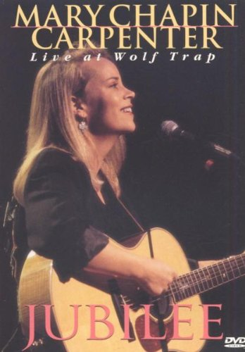 Mary Chapin Carpenter: Jubilee - Live at Wolf Trap by Sony Music Entertainment