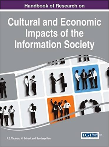 Handbook of Research on Cultural and Economic Impacts of the Information Society (Advances in Human and Social Aspects of Technology)