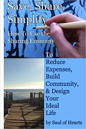 Save, Share, Simplify: How to Use the Sharing Economy to