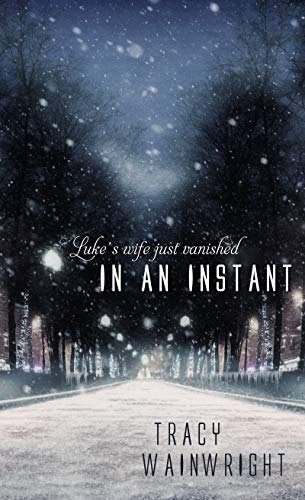 In an Instant by [Wainwright, Tracy]
