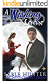 A Wishing Moon: Moon Magic