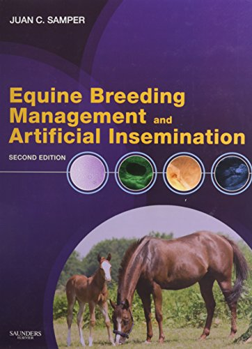 Equine Breeding Management and Artificial Insemination - Text and VETERINARY CONSULT Package
