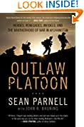 #1: Outlaw Platoon: Heroes, Renegades, Infidels, and the Brotherhood of War in Afghanistan