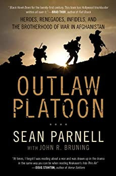Outlaw Platoon: Heroes, Renegades, Infidels, And The Brotherhood Of War In Afghanistan Ebook Rar