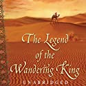 The Legend of the Wandering King Audiobook by Laura Gallego Garcia Narrated by Patrick Fraley