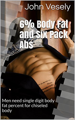 6 Body Fat And Six Pack Abs Men Need Single Digit Body Fat Percent