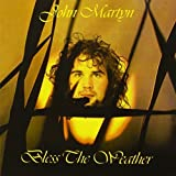 Bless The Weather by John Martyn (2011-11-22)