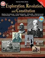 Exploration, Revolution, and Constitution, Grades 6 - 12 (American History Series)