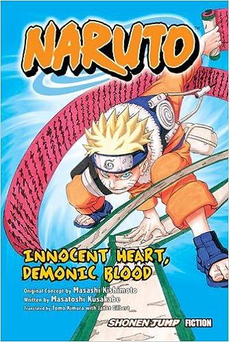 Naruto: Innocent Heart, Demonic Blood (Novel): Amazon.es ...
