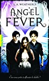 Angel Fever (French Edition)