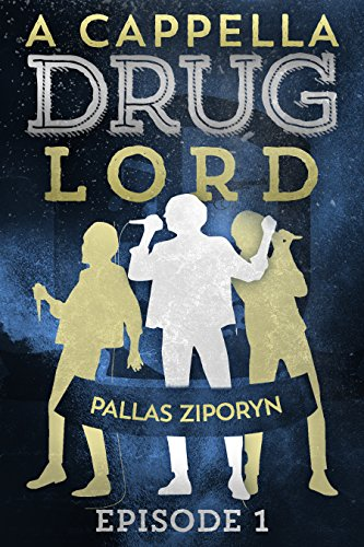 A Cappella Drug Lord: Episode 1