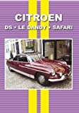 img - for Citroen DS, Le Dandy, Safari book / textbook / text book