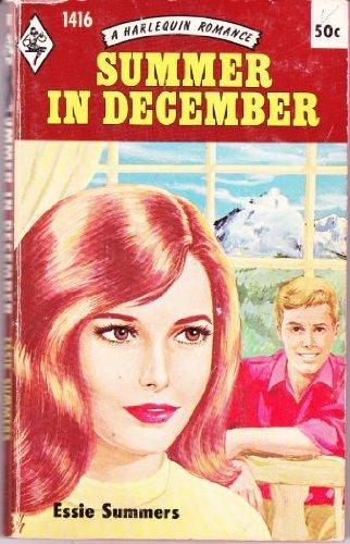 Summer in December (Harlequin Romance #1416)