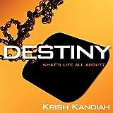 Destiny, Krish Kandiah, 0825461804