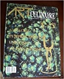 Art Culinaire: The International Magazine In Good Taste: Ganache, Pumpkin Seed Oil, Unusuals, Au Pays Basque. (Vol 50)