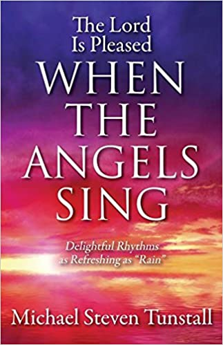 The Lord Is Pleased When the Angels Sing: Delightful Rhythms as Refreshing as 'Rain'