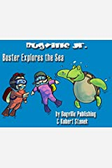 Buster Explores the Sea (Bugville Critters) (Bugville Critters, Bugville Jr Book 8) Kindle Edition