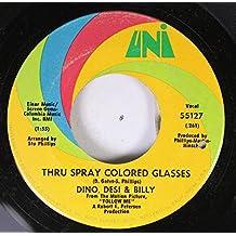 Dino, Desi & Billy 45 RPM Thru Spray Colored Glasses / Someday