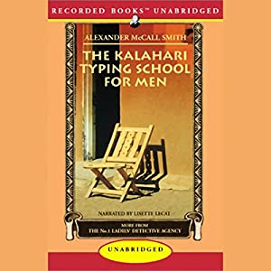 The Kalahari Typing School for Men Audiobook