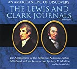 img - for The Lewis and Clark Journals: An American Epic of Discovery: The Abridgement of the Definitive Nebraska Edition book / textbook / text book