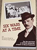 Six Wars at a Time, Howard Shaff, 0913062375
