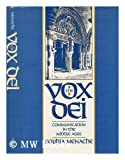 The Vox Dei : Communications in the Middle Ages, Menache, Sophia, 0195049160