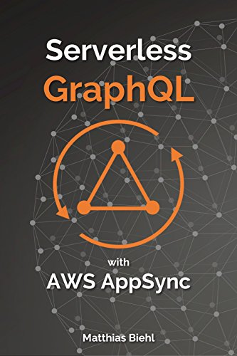 Serverless GraphQL APIs with Amazon's AWS AppSync