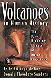 img - for Volcanoes in Human History: The Far-Reaching Effects of Major Eruptions book / textbook / text book