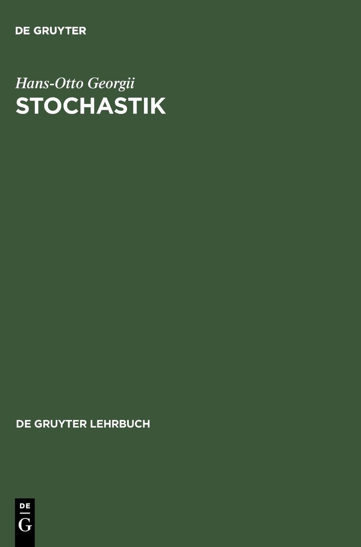 stochastik-einfhrung-in-die-wahrscheinlichkeitstheorie-und-statistik