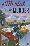 Of Merlot and Murder, Joni Folger, 0738740764