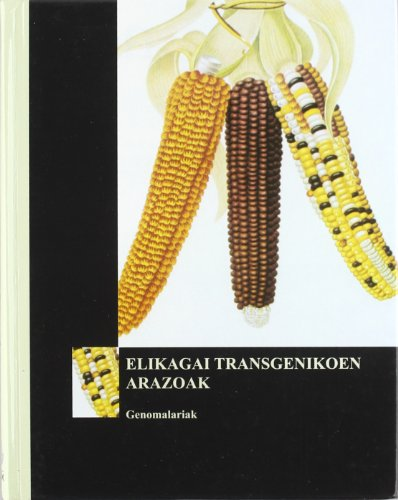 Descargar Libro Elikagai Transgenikoen Arazoak Batzuk