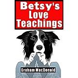Betsy`s Love Teachings