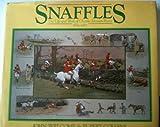 Snaffles, John Welcome and Rupert Collens, 0091726670