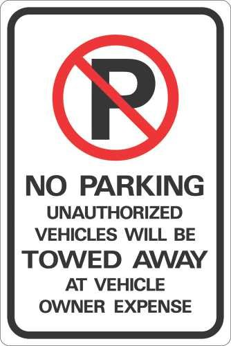 Hy-Ko Products HW-43HDR No Parking Unauthorized Vehicles will be Towed Away at Owners Expense Heavy Duty Reflective Sign, 12