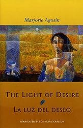 The Light of Desire: La Luz del Deseo (Spanish Edition)