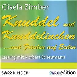 Knuddel und Knuddelinchen... und Frieden auf Erden