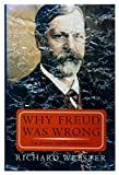 img - for Why Freud Was Wrong: Sin, Science, And Psychoanalysis by Richard Webster (1995-09-07) book / textbook / text book